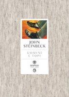 Uomini e topi - Steinbeck John