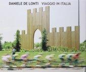 Viaggio in Italia. - Daniele De Lonti