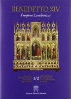 Benedetto XVI Prospero Lambertini - Benedetto XIV, Prospero Lambertini, Congregazione per le Cause dei Santi
