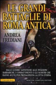 Copertina di 'Le grandi battaglie di Roma antica'