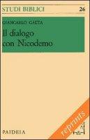 Il dialogo con Nicodemo - Gaeta Giancarlo