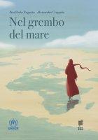 Nel grembo del mare - Pier Paolo Frigotto, Alessandro Coppola