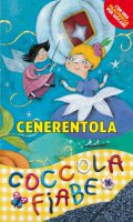 Cenerentola - Perrault Charles, Carabelli Francesca