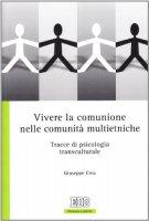 Vivere la comunione nelle comunità multietniche - Crea Giuseppe