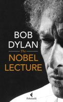 The Nobel lectures - Dylan Bob