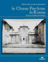 Le chiese perdute di Rimini - Autori Vari, Sergio Zavoli, Umberto Eco