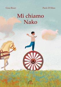 Copertina di 'Mi chiamo Nako'