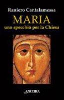 Maria - Raniero Cantalamessa