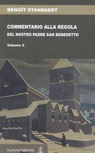 Copertina di 'Commentario alla regola del nostro santo padre Benedetto vol.2'