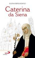 Caterina da Siena - Bergadano Elena