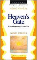 Heaven's Gate - Introvigne Massimo, Zoccatelli Pierluigi