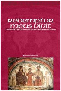 Copertina di 'Redemptor meus vivit. Iscrizioni cristiane antiche dell'area napoletana'