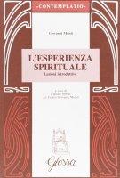 L'esperienza spirituale. Lezioni introduttive - Moioli Giovanni