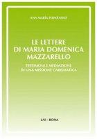 Le lettere di Maria Domenica Mazzarello - Fernández Ana M.