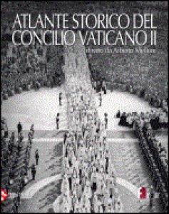 Copertina di 'Atlante storico del Concilio Vaticano II'
