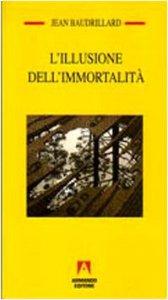 Copertina di 'L' illusione dell'immortalità'