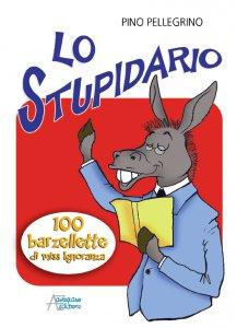 Copertina di 'Lo stupidario'