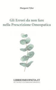 Copertina di 'Gli errori da non fare nella prescrizione omeopatica'