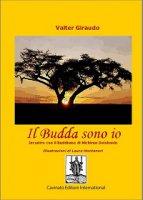 Il Budda sono io - Valter Giraudo