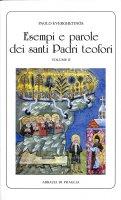 Esempi e parole dei santi Padri teofori. Volume II - Paolo Everghetinós