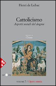 Copertina di 'Opera omnia. Volume 7. Cattolicismo'