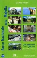 Parco Nazionale della Majella. Con DVD - Vinceti Silvano