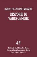 Discorsi di vario genere - Antonio Rosmini