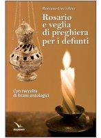 Rosario e veglia di preghiera per i defunti - Romano Gozzelino