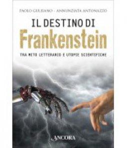 Copertina di 'Il destino di Frankenstein'