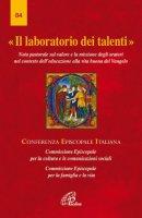 Il laboratorio di talenti - CEI-Comm. Dottrina della Fede
