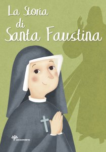 Copertina di 'La storia di santa Faustina'