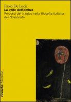 La valle dell'ombra - De Lucia Paolo