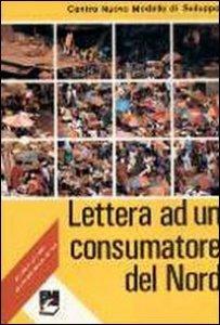 Copertina di 'Lettera ad un consumatore del nord'