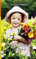 Il giardino di Teresa - Andrea Panont