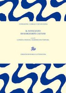 Copertina di 'Il Novecento di Marguerite Caetani'