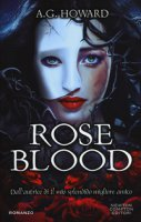 Roseblood - Howard A. G.