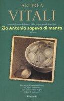 Zia Antonia sapeva di menta - Vitali Andrea