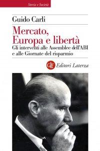 Copertina di 'Mercato, Europa e libertà'