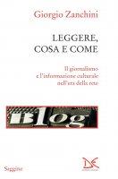 Leggere, cosa e come - Giorgio Zanchini