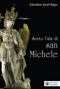Copertina di 'Sotto l'ala di san Michele'