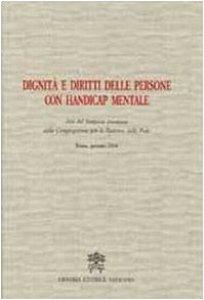 Copertina di 'Dignità e diritti delle persone con handicap mentale'