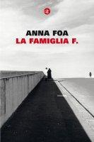 La famiglia F. - Anna Foa