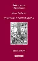 Teologia e letteratura - Ballarini Marco
