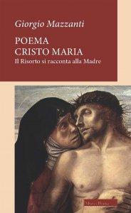 Copertina di 'Poema Cristo Maria'