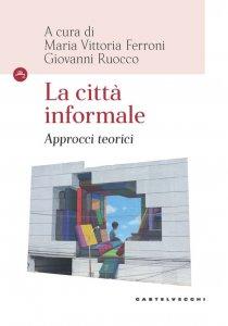 Copertina di 'La città informale'