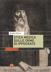 Copertina di 'Etica medica sulle orme di Ippocrate'