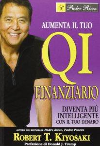 Copertina di 'Aumenta il tuo QI finanziario. Diventa più intelligente con il tuo denaro'