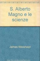 S. Alberto Magno e le scienze - Weisheipl James