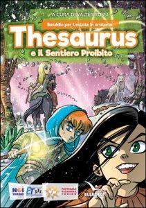 Copertina di 'Thesaurus e il Sentiero Proibito'