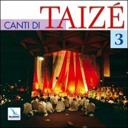 Copertina di 'Canti di Taizè 3. Canti'